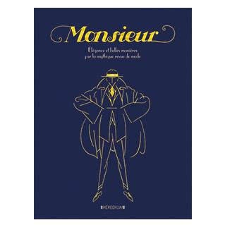 Monsieur, Élégance et belles manières par la mythique revue de mode