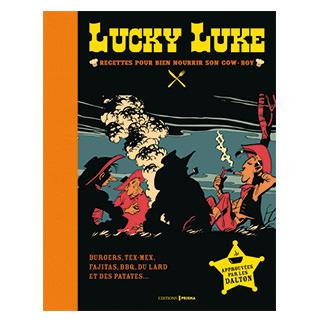 Lucky Luke recettes pour bien nourrir son cow-boy édition collector