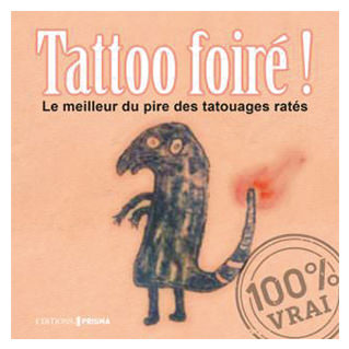Tattoo Foiré !